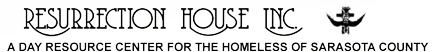 Resurrection House Inc - A Day Resource Center For The Homeless Of Sarasota County